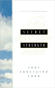 Secret Strength: For Those Who Search - eBook  -     By: Joni Eareckson Tada