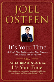 It's Your Time and Daily Readings from It's Your Time Boxed Set: It's Your Time and Daily Readings from It's Your Time - eBook  -     By: Joel Osteen