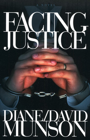 Facing Justice - eBook  -     By: Diane Munson, David Munson