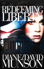 Redeeming Liberty - eBook  -     By: Diane Munson, David Munson