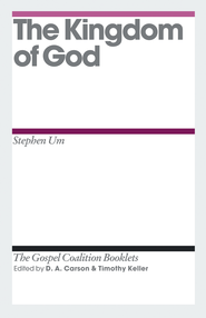 The Kingdom of God - eBook  -     By: Stephen Um