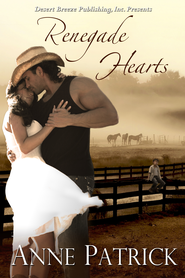 Renegade Hearts - eBook  -     By: Anne Patrick