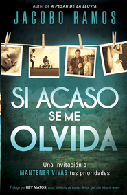 Si acaso se me olvida - eBook  -     By: Jacobo Ramos
