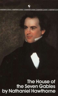 The House of the Seven Gables   -     By: Nathaniel Hawthorne