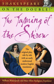 Shakespeare on the Double! The Taming of the Shrew  -     By: William Shakespeare