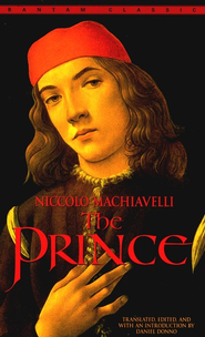The Prince   -     Edited By: Daniel Donno     By: Niccolo Machiavelli
