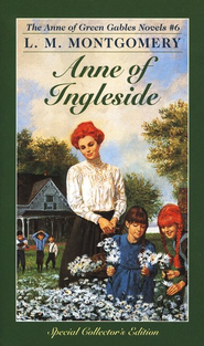 Anne of Green Gables Novels #6: Anne of Ingleside   -     By: L.M. Montgomery