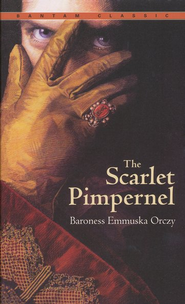 The Scarlet Pimpernel   -     By: Baroness Emmuska Orczy
