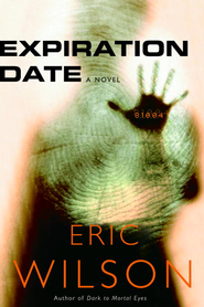 Expiration Date - eBook  -     By: Eric Wilson