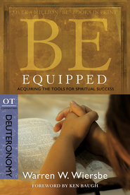 Be Equipped: Acquiring the Tools for Spiritual Success - eBook  -     By: Warren W. Wiersbe
