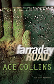 Farraday Road  -     By: Ace Collins
