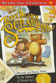 Teddy Bear's Scrapbook - eBook  -     By: James Howe, Deborah Howe     Illustrated By: Timothy Bush