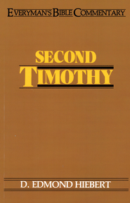 Second Timothy- Everyman's Bible Commentary - eBook  -     By: D. Edmond Hiebert