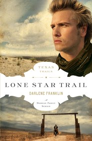 Lone Star Trail - eBook  -     By: Darlene Franklin
