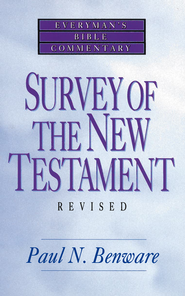 Survey of the New Testament- Everyman's Bible Commentary - eBook  -     By: Paul N. Benware