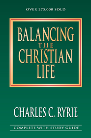 Balancing the Christian Life - eBook  -     By: Charles C. Ryrie