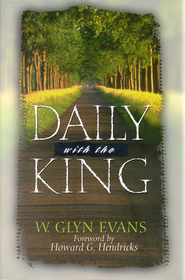 Daily With The King - eBook  -     By: W. Glyn Evans