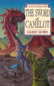 The Sword of Camelot - eBook  -     By: Gilbert Morris