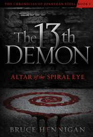 The Thirteenth Demon, Altar of the Spiral Eye - eBook  -     By: Bruce Hennigan
