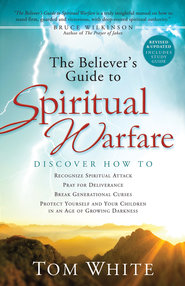 The Believer's Guide to Spiritual Warfare - eBook  -     By: Thomas B. White