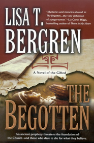 The Begotten, Gifted Series #1   -     By: Lisa Tawn Bergren