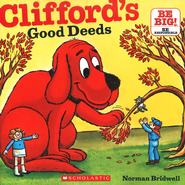 Clifford's Good Deeds  -     By: Norman Bridwell     Illustrated By: Norman Bridwell