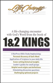 1 & 2 Kings, LifeChange Bible Study   -     By: The Navigators
