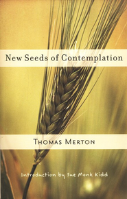 New Seeds of Contemplation [Paperback]   -     By: Thomas Merton