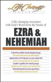 Ezra & Nehemiah, LifeChange Bible Study   -     By: The Navigators