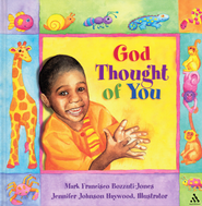 God Thought of You  -     By: Mark Francisco Bozzuti-Jones, Jennifer Johnson Haywood