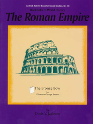 Booklinks to World History-Roman Empire: The Bronze Bow   -     By: Doris V. Jackson