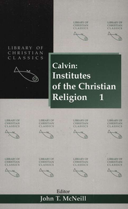 Institutes of the Christian Religion, 2 Vols.   -     Edited By: John T. McNeil, Ford Lewis Battles     By: John Calvin