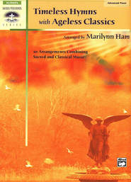 Timeless Hymns with Ageless Classics, Songbook   -     By: Marilynn Ham