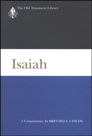 Isaiah: Old Testament Library [OTL] (Hardcover)   -     By: Brevard S. Childs