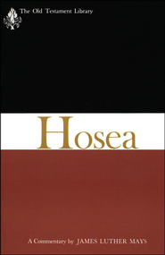 Hosea: Old Testament Library [OTL]  -     By: James Luther Mays