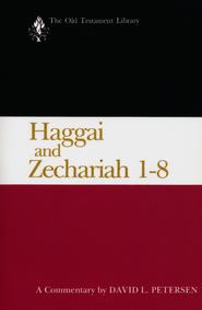 Haggai and Zechariah 1-8: Old Testament Library [OTL]   -     By: David L. Petersen