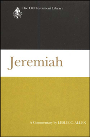 Jeremiah: Old Testament Library [OTL]   -     By: Leslie C. Allen