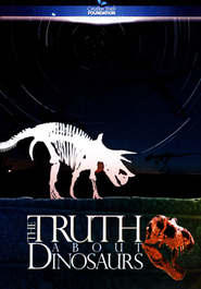 The Truth About Dinosaurs DVD   -     By: Dr. G. Thomas Sharp