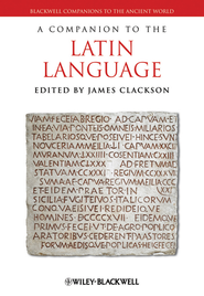 A Companion to the Latin Language - eBook  -     Edited By: James Clackson     By: James Clackson(Ed.)
