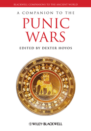 A Companion to the Punic Wars - eBook  -     Edited By: Dexter Hoyos     By: Dexter Hoyos(Ed.)