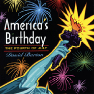 America's Birthday: The 4th of July Audiobook on CD  -     By: David Barton
