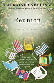 Reunion: A Novel - eBook  -     By: Lauraine Snelling