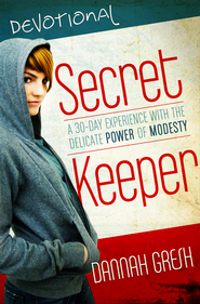 Secret Keeper Devos: A 30-Day Experience with the Delicate Power of Modesty - eBook  -     By: Dannah Gresh