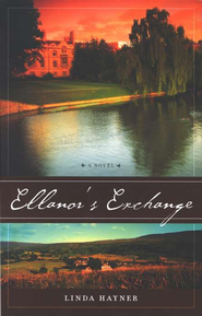 Ellanor's Exchange   -     By: Linda Hayner