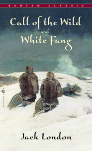 Call of The Wild, White Fang - eBook  -     Edited By: Abraham Rothberg     By: Jack London