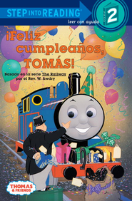 Feliz Cumpleanos, Tomas! (Thomas & Friends) - eBook  -     Edited By: Desiree Marquez     By: Rev. W. Awdry     Illustrated By: Owain Bell