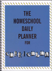 The Homeschool Daily Planner for Curriculum   -     By: Homeschool