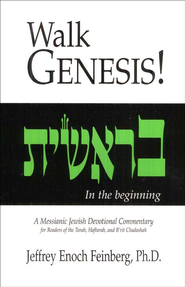 Walk Genesis   -     By: Jeffrey Enoch Feinberg