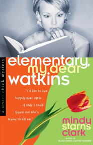 Elementary, My Dear Watkins - eBook  -     By: Mindy Starns Clark