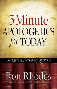 5-Minute Apologetics for Today: 365 Quick Answers to Key Questions - eBook  -     By: Ron Rhodes